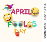 april fool's day card   crazy... | Shutterstock .eps vector #1054719518