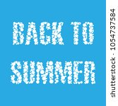 back to summer | Shutterstock .eps vector #1054737584