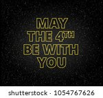 may the 4th be with you holiday ...