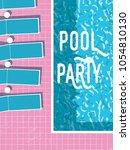 summer pool party invitation...   Shutterstock .eps vector #1054810130