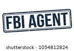 fbi agent grunge rubber stamp... | Shutterstock .eps vector #1054812824