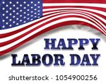 labor day. 1st of may. america. ... | Shutterstock . vector #1054900256