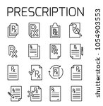 Stock vector prescription related vector icon set well crafted sign in thin line style with editable stroke 1054903553