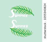 summer and palm leaf design on... | Shutterstock .eps vector #1055343824