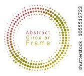 circular frame with confetti... | Shutterstock .eps vector #1055513723