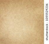 grunge texture old paper beige... | Shutterstock . vector #1055529236