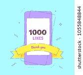 1000 likes  thank you banner... | Shutterstock .eps vector #1055848844