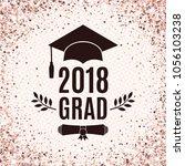 graduate 2018 class of rose... | Shutterstock .eps vector #1056103238