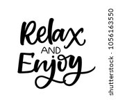 relax and enjoy. motivational... | Shutterstock .eps vector #1056163550