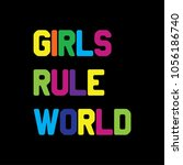 girls rule world rainbow... | Shutterstock .eps vector #1056186740