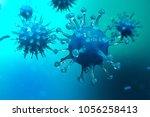 3d illustration viruses ... | Shutterstock . vector #1056258413