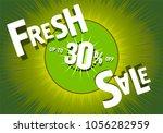 fresh sale 30 percent. fruit... | Shutterstock .eps vector #1056282959