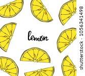 fruit. pattern. lemon. | Shutterstock .eps vector #1056341498
