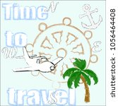 time to travel.love travel... | Shutterstock .eps vector #1056464408