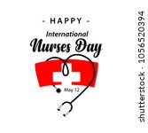 happy international nurses day... | Shutterstock .eps vector #1056520394