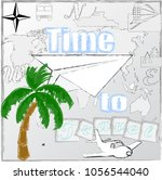 time to travel.love travel... | Shutterstock .eps vector #1056544040