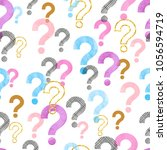 seamless question mark pattern. ... | Shutterstock .eps vector #1056594719