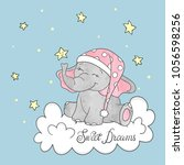 Stock vector cute little elephant on the cloud sweet dreams vector illustration for kids 1056598256