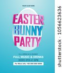 easter bunny party flyer for... | Shutterstock .eps vector #1056623636