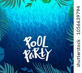 pool party background with... | Shutterstock .eps vector #1056639794