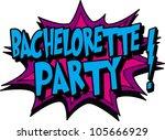 bachelorette | Shutterstock .eps vector #105666929
