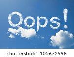 oops  cloud | Shutterstock . vector #105672998