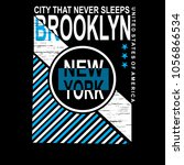 new york brooklyn t shirt... | Shutterstock .eps vector #1056866534