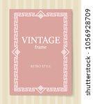 vintage frame retro style... | Shutterstock .eps vector #1056928709