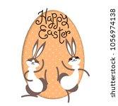 happy easter. bunny rabbit hare ... | Shutterstock .eps vector #1056974138