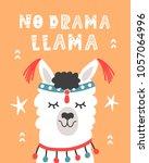 no drama llama. hand drawn... | Shutterstock .eps vector #1057064996