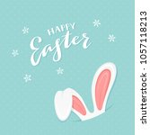 rabbit ears and lettering happy ... | Shutterstock .eps vector #1057118213