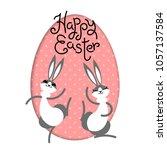 happy easter. bunny rabbit hare ... | Shutterstock .eps vector #1057137584