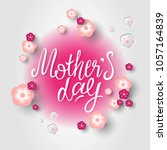 happy mother's day hand drawn ... | Shutterstock .eps vector #1057164839
