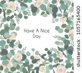 white rose flowers and... | Shutterstock .eps vector #1057165400