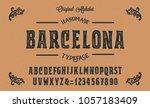Stock vector original handmade alphabet vintage font design typeface vector 1057183409