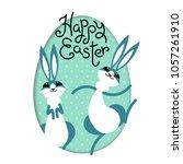happy easter. bunny rabbit hare ... | Shutterstock .eps vector #1057261910