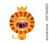 Stock vector hand drawn vector illustration of a cute funny lion in a crown with lettering quote roar isolated 1057264823