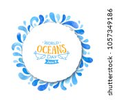 world oceans day. the... | Shutterstock .eps vector #1057349186