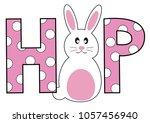 happy easter hop bunny | Shutterstock . vector #1057456940