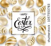 happy easter lettering... | Shutterstock .eps vector #1057553783