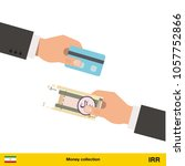 hand giving iranian rial... | Shutterstock .eps vector #1057752866