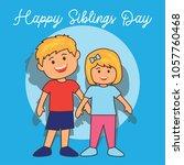 happy sibling's day concept.... | Shutterstock .eps vector #1057760468