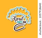 april fools day. funny sticker...   Shutterstock .eps vector #1057918640