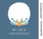 """""""have a good day"""" greeting card.... 