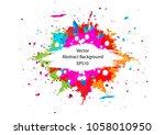 abstract vector splatter color... | Shutterstock .eps vector #1058010950