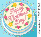 happy mother's day cake... | Shutterstock .eps vector #1058111246