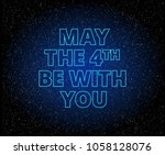 may the 4th be with you... | Shutterstock .eps vector #1058128076