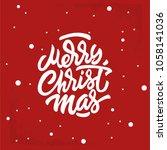 merry christmas hand lettering... | Shutterstock .eps vector #1058141036