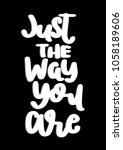 just the way you are. modern...   Shutterstock .eps vector #1058189606