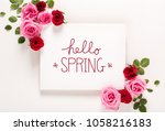 hello spring message with roses ... | Shutterstock . vector #1058216183